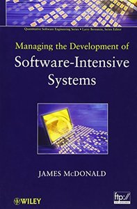 Managing the Development of Software-Intensive Systems (Hardcover)