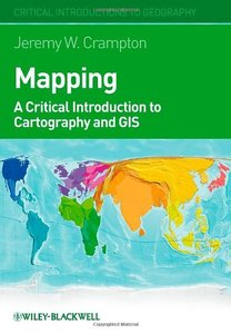 Mapping: A Critical Introduction to Cartography and GIS (Hardcover)