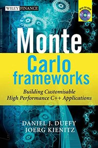 Monte Carlo Frameworks: Building Customisable High-performance C++ Applications (Hardcover)-cover