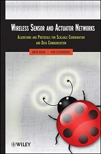 Wireless Sensor and Actuator Networks: Algorithms and Protocols for Scalable Coordination and Data Communication (Hardcover)-cover