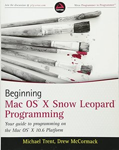 Beginning Mac OS X Snow Leopard Programming (Paperback)-cover
