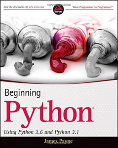 Beginning Python: Using Python 2.6 and Python 3.1 (Paperback)-cover