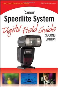 Canon Speedlite System Digital Field Guide, 2/e (Paperback)-cover