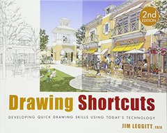 Drawing Shortcuts: Developing Quick Drawing Skills Using Today's Technology, 2/e (Hardcover)-cover