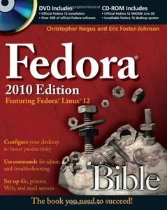 Fedora Bible 2010 Edition: Featuring Fedora Linux 12 (Paperback)-cover