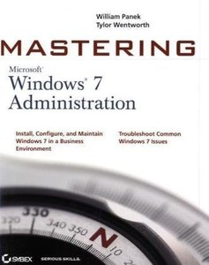 Mastering Microsoft Windows 7 Administration (Paperback)-cover