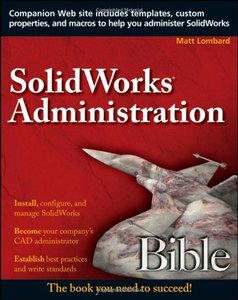 SolidWorks Administration Bible (Paperback)-cover