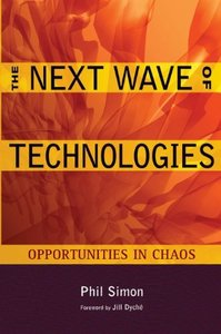 The Next Wave of Technologies: Opportunities in Chaos (Hardcover)-cover