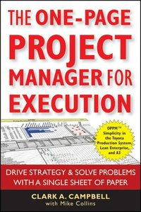 The One-Page Project Manager for Execution: Drive Strategy and Solve Problems with a Single Sheet of Paper (Paperback)-cover