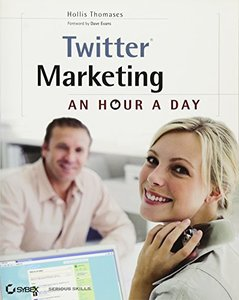 Twitter Marketing: An Hour a Day (Paperback)-cover