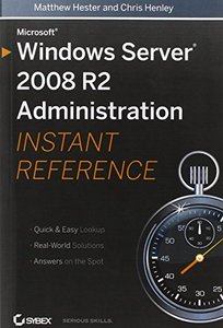 Microsoft Windows Server 2008 R2 Administration Instant Reference (Paperback)-cover