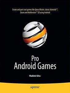 Pro Android 2 Games (Books for Professionals by Professionals) [Paperback]-cover