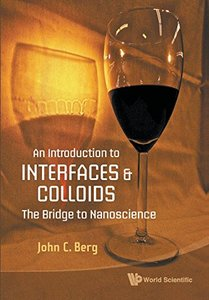 An Introduction to Interfaces and Colloids: The Bridge to Nanoscience (Paperback)-cover