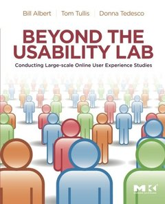 Beyond the Usability Lab: Conducting Large-scale Online User Experience Studies (Paperback)-cover