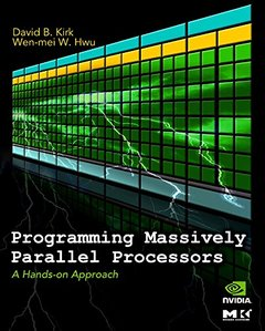 Programming Massively Parallel Processors: A Hands-on Approach (Paperback)-cover