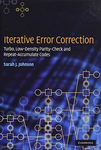 Iterative Error Correction: Turbo, Low-Density Parity-Check and Repeat-Accumulate Codes (Hardcover)-cover