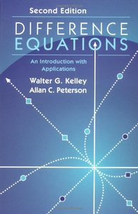 Difference Equations: An Introduction with Applications, 2/e (Hardcover)