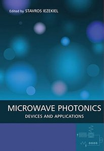 Microwave Photonics: Devices and Applications (Hardcover)