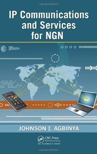 IP Communications and Services for NGN (Hardcover)-cover