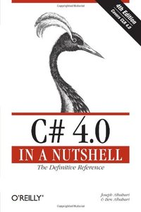 C# 4.0 in a Nutshell, 4/e : The Definitive Reference (Paperback)-cover