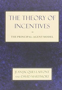The Theory of Incentives: The Principal-Agent Model (Paperback)-cover