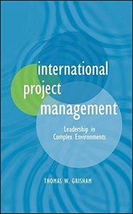 International Project Management: Leadership in Complex Environments (Hardcover)-cover