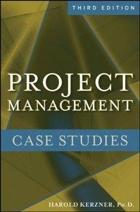 Project Management Case Studies, 3/e (Paperback)-cover