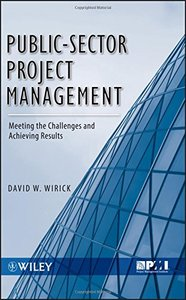 Public-Sector Project Management: Meeting the Challenges and Achieving Results (Hardcover)-cover