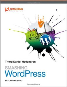 Smashing WordPress: Beyond the Blog (Paperback)-cover
