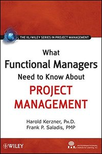 What Functional Managers Need to Know About Project Management (Hardcover)-cover