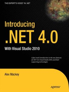 Introducing .NET 4.0: with Visual Studio 2010 (Paperback)-cover