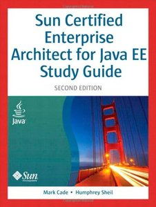 Sun Certified Enterprise Architect for Java EE Study Guide, 2/e (Paperback)-cover