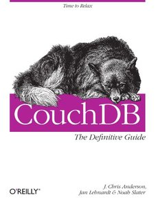 CouchDB: The Definitive Guide: Time to Relax (Paperback)-cover