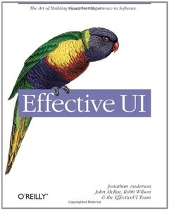 Effective UI: The Art of Building Great User Experience in Software (Paperback)-cover
