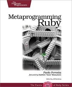 Metaprogramming Ruby: Program Like the Ruby Pros (Paperback)-cover