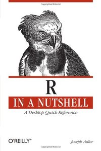 R in a Nutshell: A Desktop Quick Reference (Paperback)-cover