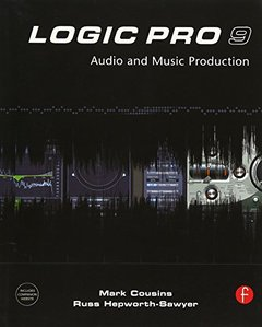 Logic Pro 9: Audio and Music Production (Paperback)-cover