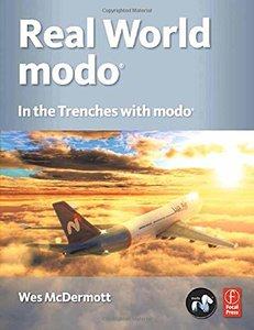 Real World modo: The Authorized Guide: In the Trenches with modo (Paperback)-cover