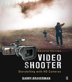 Video Shooter, 2/e : Storytelling with HD Cameras (Paperback)-cover