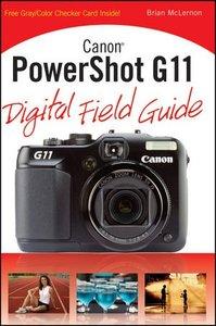 Canon PowerShot G11 Digital Field Guide (Paperback)