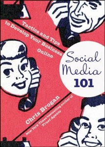 Social Media 101: Tactics and Tips to Develop Your Business Online (Hardcover)-cover