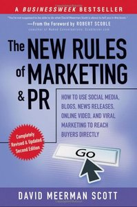 The New Rules of Marketing and PR: How to Use Social Media, Blogs, News Releases, Online Video, and Viral Marketing to Reach Buyers Directly, 2/e (Paperback)-cover