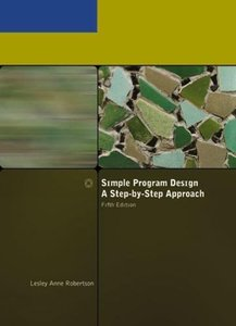 Simple Program Design A Step-by-Step Approach, 5/e (Paperback)