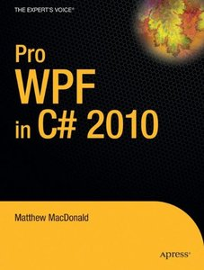 Pro WPF in C# 2010: Windows Presentation Foundation in .NET 4, 3/e (Paperback)-cover