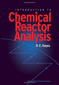 Introduction to Chemical Reactor Analysis (Paperback)