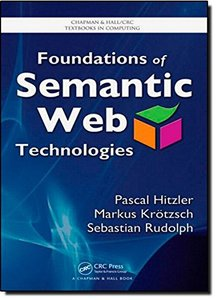 Foundations of Semantic Web Technologies (Hardcover)-cover