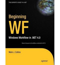 Beginning WF: Windows Workflow in .NET 4.0 (Paperback)-cover