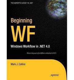 Beginning WF: Windows Workflow in .NET 4.0 (Paperback)-cover