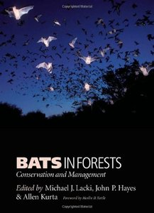 Bats in Forests: Conservation and Management (Hardcover)-cover