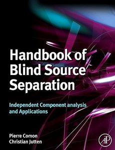 Handbook of Blind Source Separation: Independent Component Analysis and Applications (Hardcover)-cover
